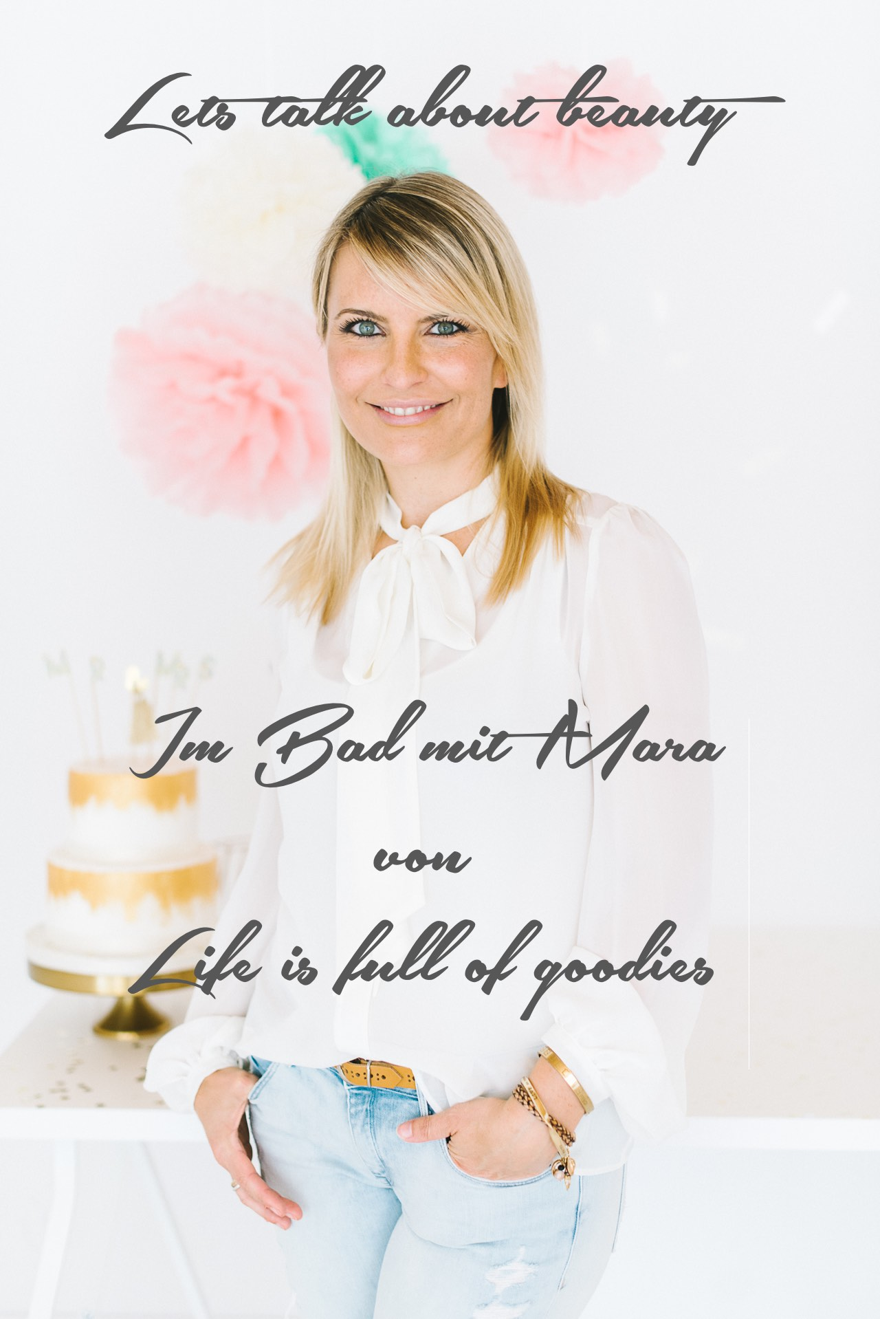 Beautyinterview mit Kuchenqueen und Foodbloggerin Mara von Life is full of goodies.