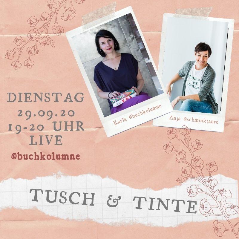 Monatsrückblick, September, 2020, Schminktante, Beautyblog, Top-Blog, Ü40, Lifestyleblog, Anja Frankenhäuser, Podcast, Tusch & Tinte, Karla Paul, Buchkolumne, Insta live